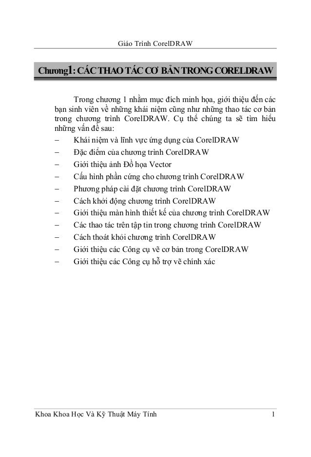 Giáo Trình CorelDRAW Khoa Khoa Học Và Kỹ Thuật Máy Tính 1 Chương1:CÁCTHAOTÁCCƠ BẢNTRONGCORELDRAW Trong chương 1 nhằm mục đ...