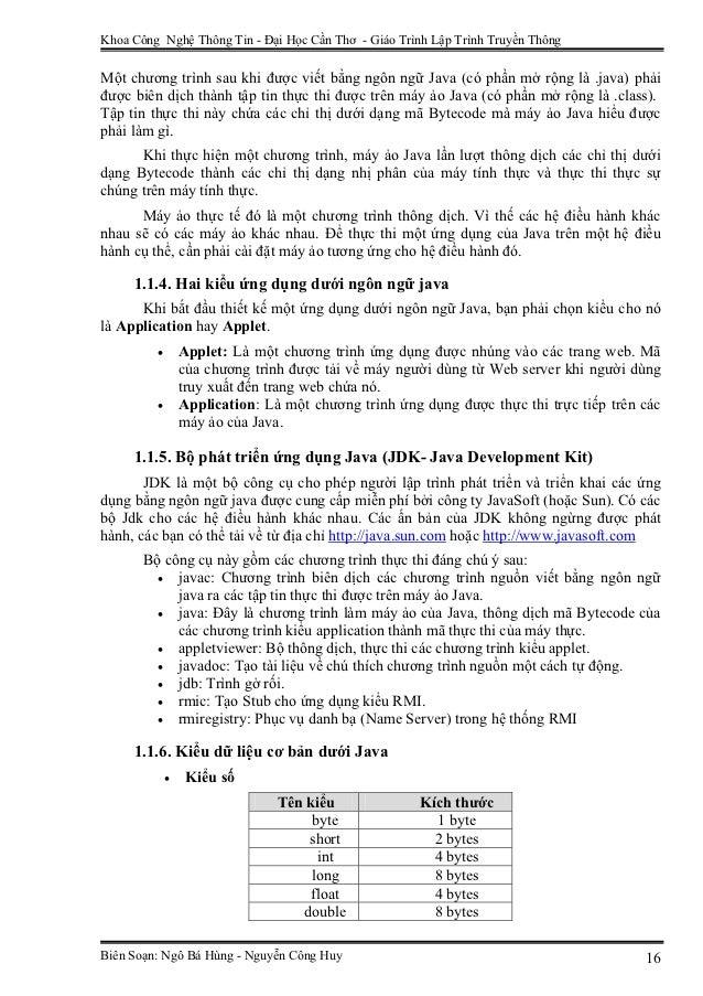 Khoa Công Nghệ Thông Tin - Đại Học Cần Thơ - Giáo Trình Lập Trình Truyền ThôngMột chương trình sau khi được viết bằng ngôn...