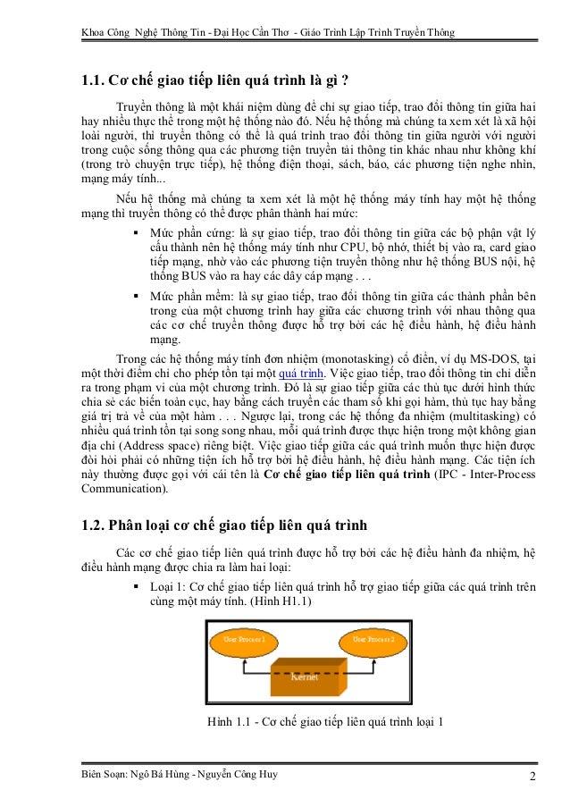 Khoa Công Nghệ Thông Tin - Đại Học Cần Thơ - Giáo Trình Lập Trình Truyền Thông1.1. Cơ chế giao tiếp liên quá trình là gì ?...