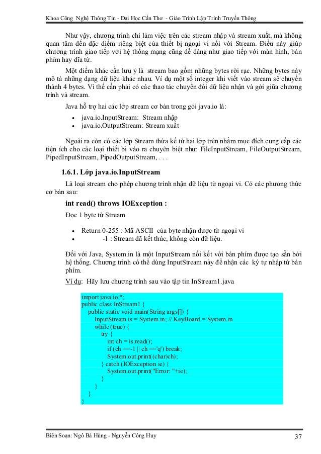 Khoa Công Nghệ Thông Tin - Đại Học Cần Thơ - Giáo Trình Lập Trình Truyền Thông      Như vậy, chương trình chỉ làm việc trê...