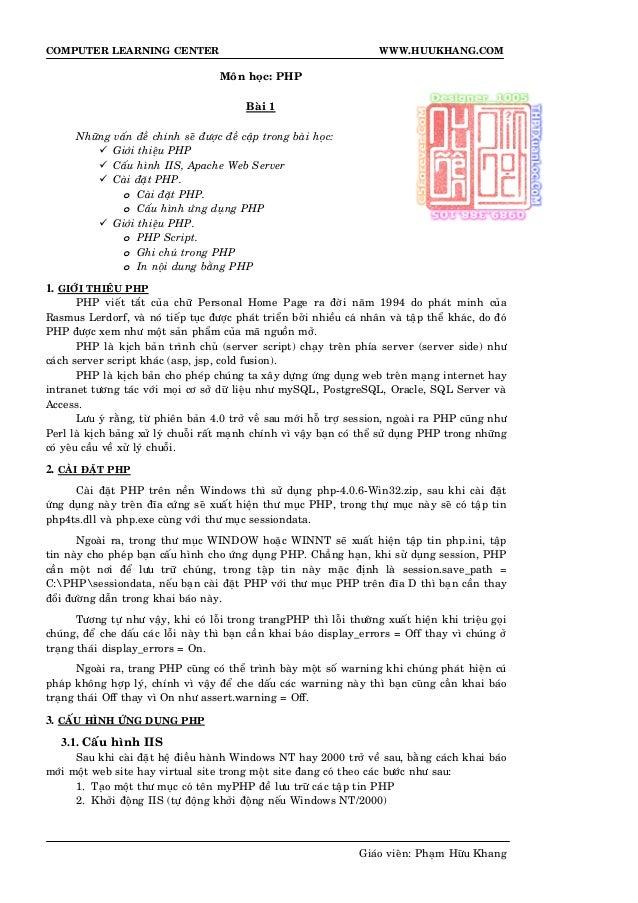 COMPUTER LEARNING CENTER WWW.HUUKHANG.COM Moân hoïc: PHP Baøi 1 Nhöõng vaán ñeà chính seõ ñöôïc ñeà caäp trong baøi hoïc: ...