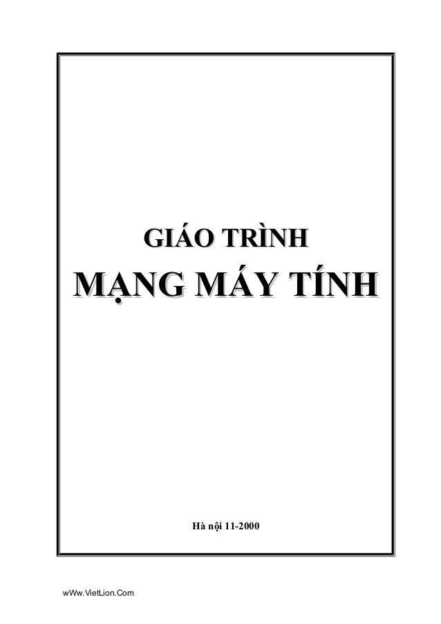 GIÁO TRÌNH  MẠNG MÁY TÍNH  Hà nội 11-2000  wWw.VietLion.Com