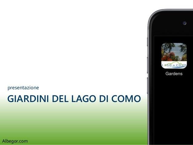 GIARDINI DEL LAGO DI COMO presentazione Albegor.com