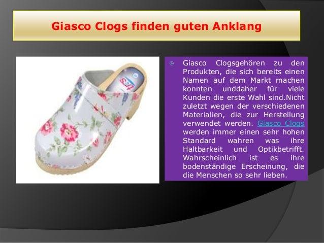 Giasco Clogs finden guten Anklang  Giasco Clogsgehören zu den Produkten, die sich bereits einen Namen auf dem Markt mache...
