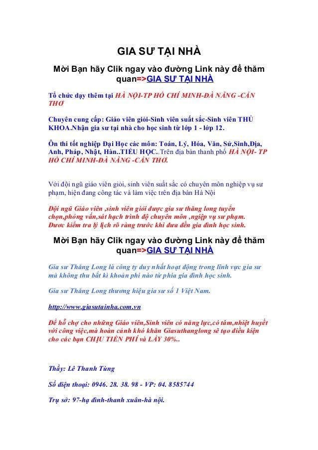 GIA SƯ TẠI NHÀ Mời Bạn hãy Clik ngay vào đường Link này để thăm               quan=>GIA SƯ TẠI NHÀTổ chức dạy thêm tại HÀ ...