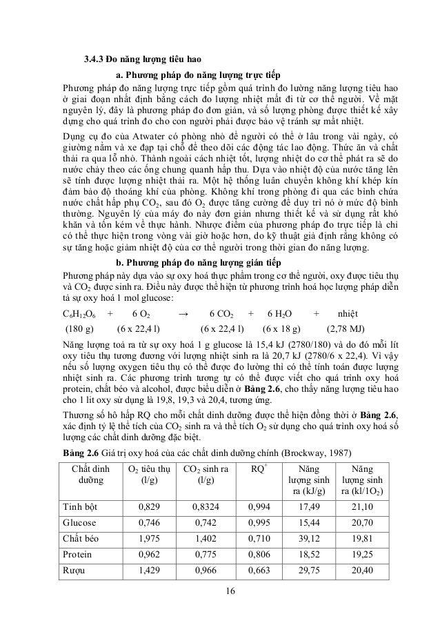 16 3.4.3 Đo năng lượng tiêu hao a. Phương pháp đo năng lượng trực tiếp Phương pháp đo năng lượng trực tiếp gồm quá trình đ...