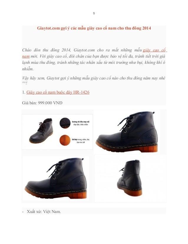 1  Giaytot.com gợi ý các mẫu giày cao cổ nam cho thu đông 2014  Chào đón thu đông 2014, Giaytot.com cho ra mắt những mẫu g...