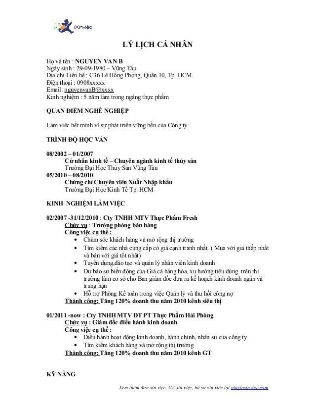 LÝ LỊCH CÁ NHÂN Họ và tên : NGUYEN VAN B Ngày sinh : 29-09-1980 – Vũng Tàu Địa chỉ Liên hệ : C36 Lê Hồng Phong, Quận 10, T...
