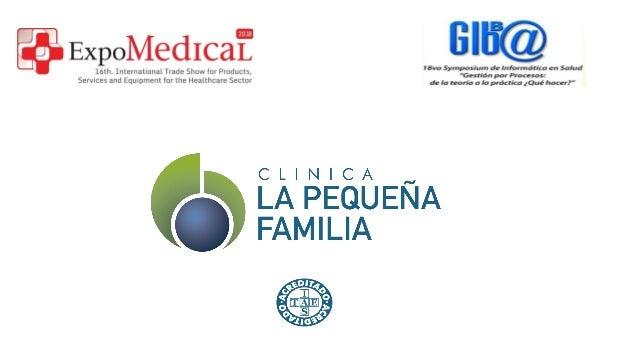 CLINICA LA PEQUEÑA FAMILIA Inaugurada en agosto de 1994 por un equipo de profesionales con una férrea vocación de servicio...