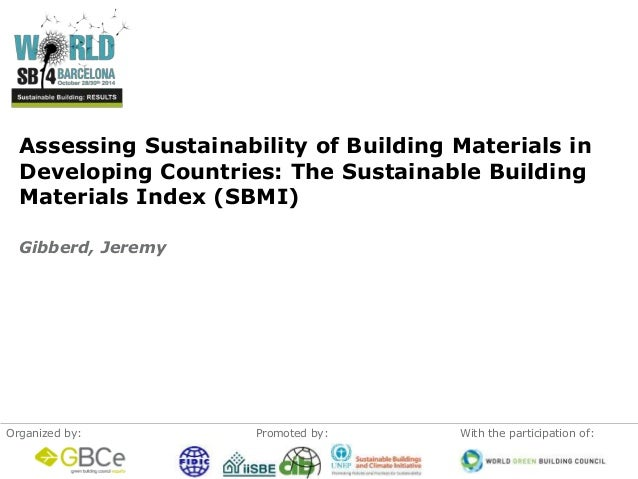 Assessing Sustainability of Building Materials in  Developing Countries: The Sustainable Building  Materials Index (SBMI) ...