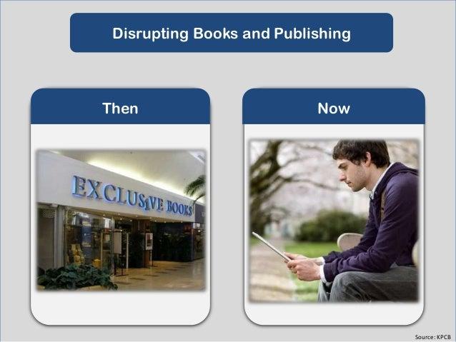 Disrupting Music  Then  Now  Source: KPCB