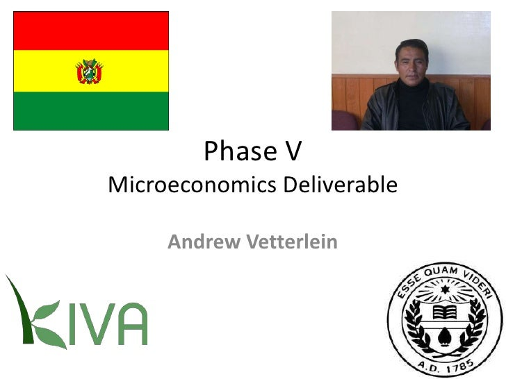 Phase VMicroeconomics Deliverable<br />Andrew Vetterlein<br />