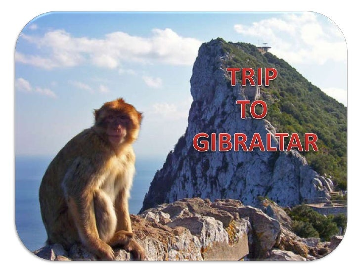 TRIP<br />TO<br />GIBRALTAR<br />