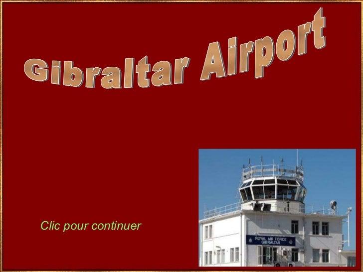 Gibraltar Airport Clic pour continuer