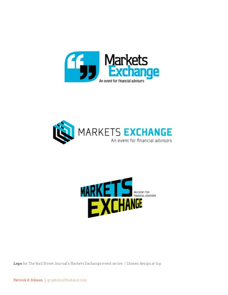 Logo for The Wall Street Journal's Markets Exchange event series | Chosen design at topPatrick D. Gibson | graphicsofthela...