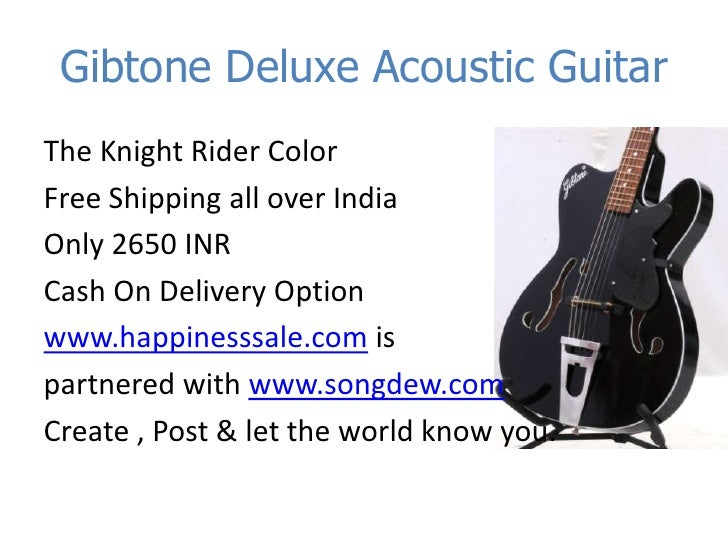 buy guitars at cheapest price ever gibtone deluxe acoustic guitar. Black Bedroom Furniture Sets. Home Design Ideas