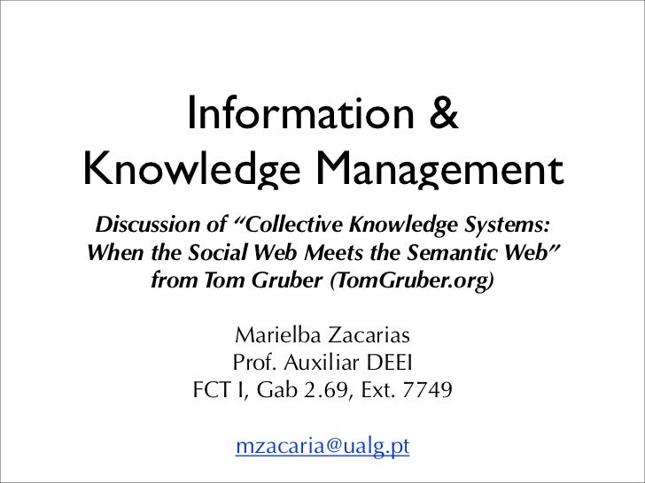 """Information &Knowledge ManagementDiscussion of """"Collective Knowledge Systems:When the Social Web Meets the Semantic Web""""  ..."""