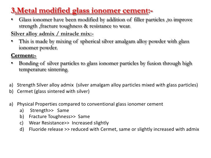 4.Compomer :- ( POLYACID MODIFIED COMPOSITE RESINS )1.   Compomer is a composite resin that uses an ionomer glass which is...