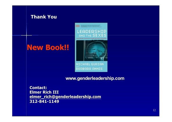 Thank You     New Book!!                   www.genderleadership.com Contact: Elmer Rich III elmer_rich@genderleadership.co...