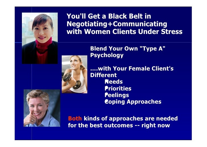 You'll Get a Black Belt in Negotiating+Communicating with Women Clients Under Stress         Blend Your Own quot;Type Aquo...