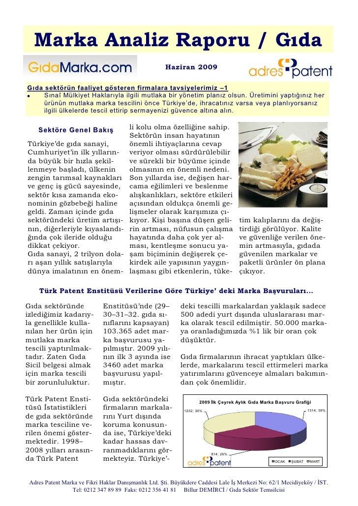 Marka Analiz Raporu / Gıda                                                      Haziran 2009Gıda sektörün faaliyet göstere...