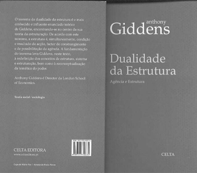 Giddens 2000 dualidade-da-estrutura-ag-ncia-e-estrutura-livro