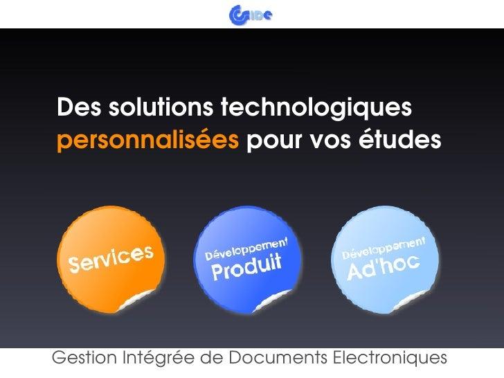 Dessolutionstechnologiques     personnaliséespourvosétudes                                  GestionIntégréedeDoc...