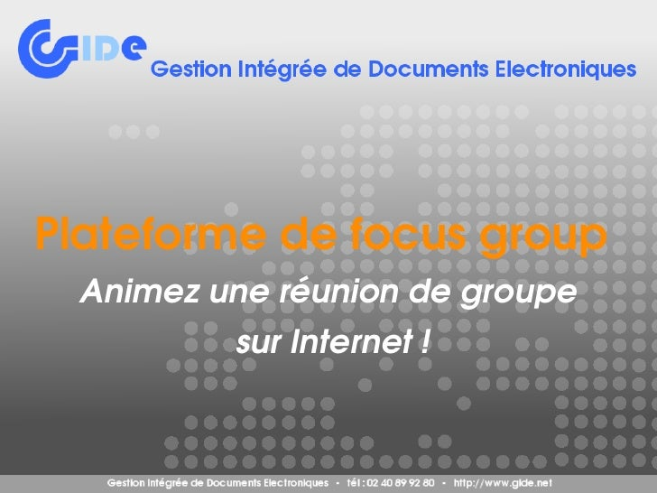 Plateformedefocusgroup     Animezuneréuniondegroupe             surInternet!