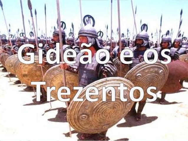 Junta o povo Gideão Chegou a hora de lutar