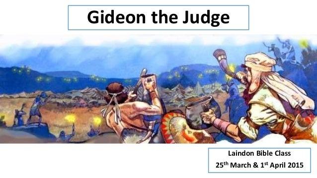the main concept of the gideon 2 judges 71 25 Question: what can we learn from the life of gideon answer: the account of gideon's life is recorded in judges 6:11-8:32 the backdrop for gideon's biography begins with the israelites being ravaged by the midianites as a consequence of their disobedience to god (judges 6:1.