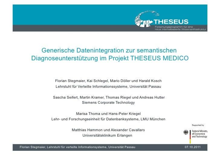 Generische Datenintegration zur semantischen        Diagnoseunterstützung im Projekt THESEUS MEDICO                       ...