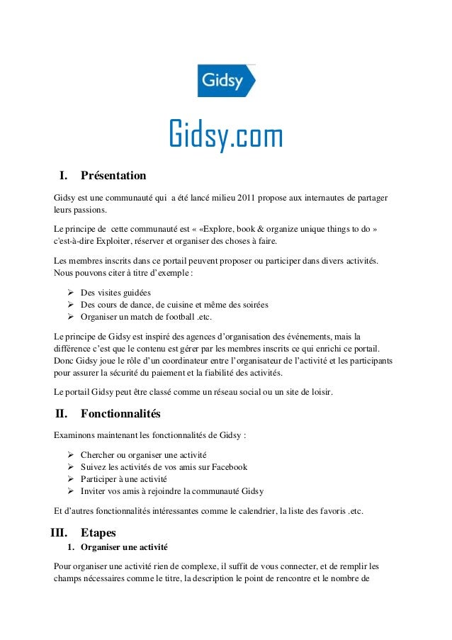 Gidsy.com  I.   PrésentationGidsy est une communauté qui a été lancé milieu 2011 propose aux internautes de partagerleurs ...