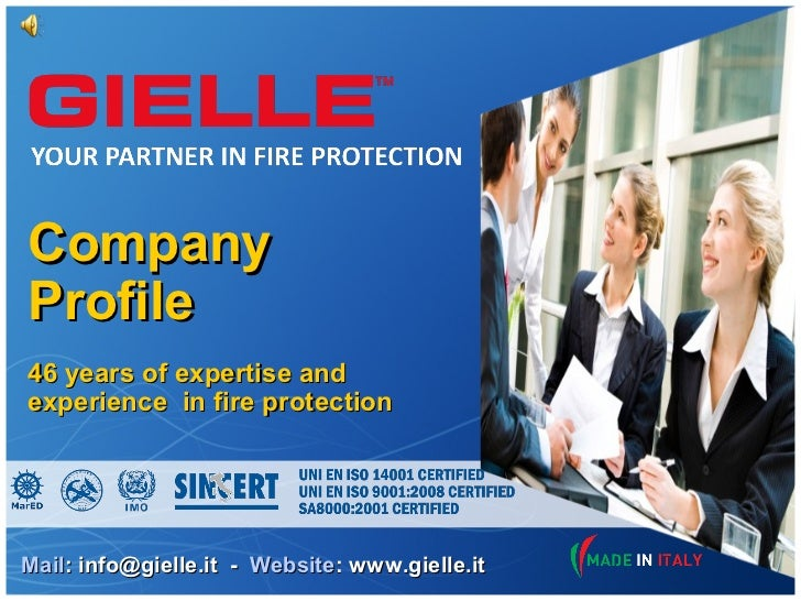 CompanyProfile46 years of expertise andexperience in fire protectionMail: info@gielle.it - Website: www.gielle.it