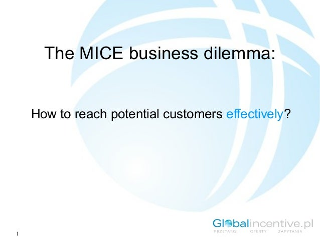 1The MICE business dilemma:How to reach potential customers effectively?