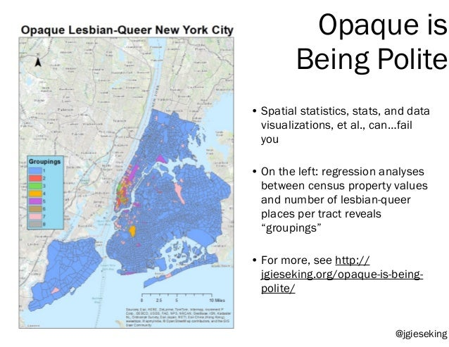 Opaque is Being Polite • Spatial statistics, stats, and data visualizations, et al., can…fail you • On the left: regressio...