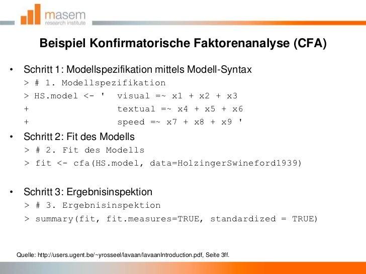 Beispiel Konfirmatorische Faktorenanalyse (CFA)<br />Schritt 1: Modellspezifikation mittels Modell-Syntax<br />> # 1. Mode...