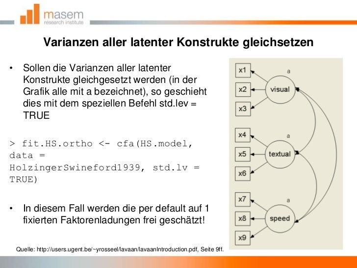 Varianzen aller latenter Konstrukte gleichsetzen<br />Sollen die Varianzen aller latenter Konstrukte gleichgesetzt werden ...