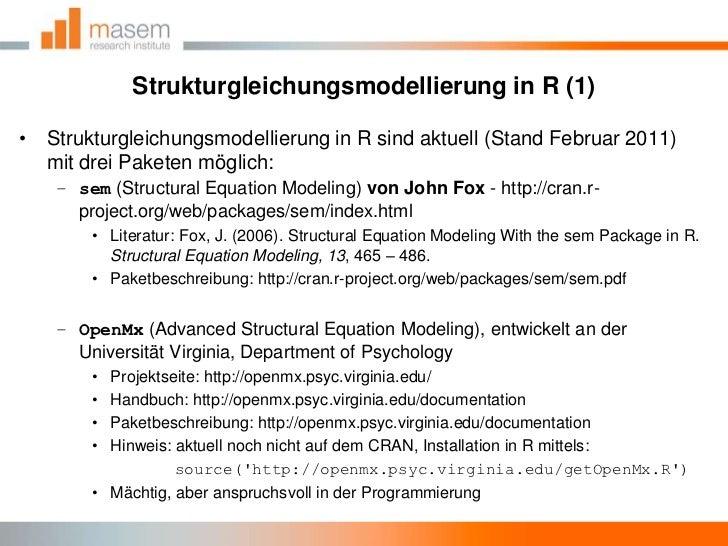 Strukturgleichungsmodellierung in R (1)<br />Strukturgleichungsmodellierung in R sind aktuell (Stand Februar 2011) mit dre...