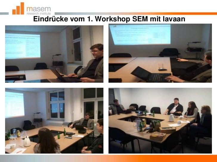 Eindrücke vom 1. Workshop SEM mit lavaan<br />