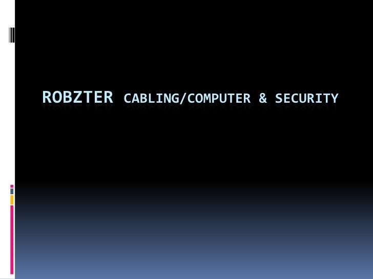 ROBZTER Cabling/computer & Security<br />
