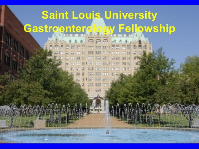Saint Louis UniversityGastroenterology Fellowship