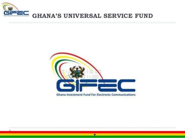 GHANA'S UNIVERSAL SERVICE FUND