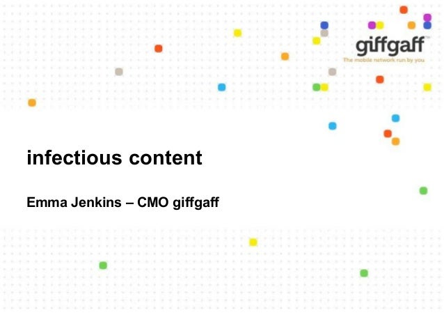 infectious content Emma Jenkins – CMO giffgaff