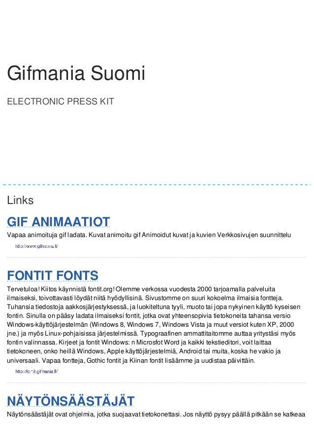 GGiiffmmaanniiaa Gifmania SSuuoommii  Suomi  ELECTRONIC PRESS KIT  Gifmania Suomi  Links  GIF ANIMAATIOT  Vapaa animoituja...