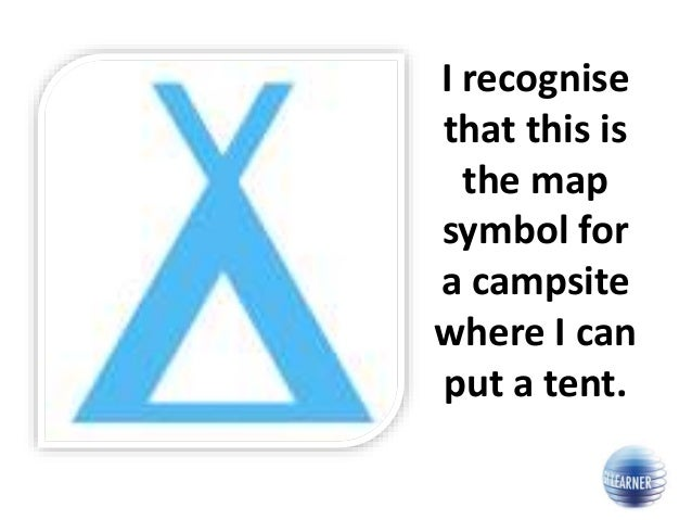 I recognise that this is the map symbol for a campsite where I can put a tent.