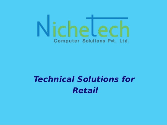 Technical Solutions for Retail