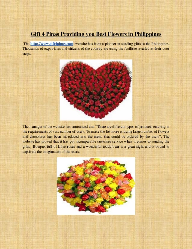 Gift 4 Pinas Providing you Best Flowers in Philippines The http://www.gift4pinas.com website has been a pioneer in sending...