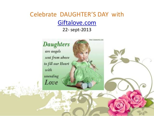 Celebrate DAUGHTER'S DAY with Giftalove.com 22- sept-2013