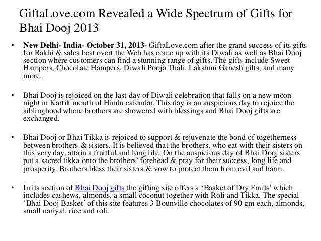 GiftaLove.com Revealed a Wide Spectrum of Gifts for Bhai Dooj 2013 •  New Delhi- India- October 31, 2013- GiftaLove.com af...