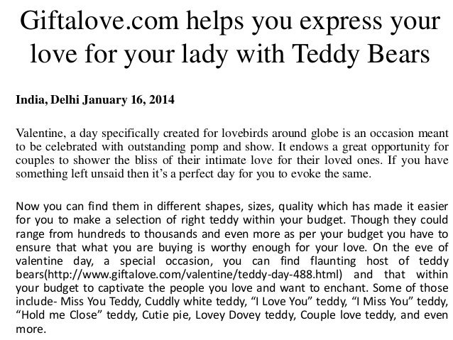 Giftalove.com helps you express your love for your lady with Teddy Bears India, Delhi January 16, 2014 Valentine, a day sp...